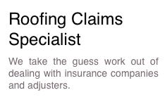 Roofing Claims Specialist